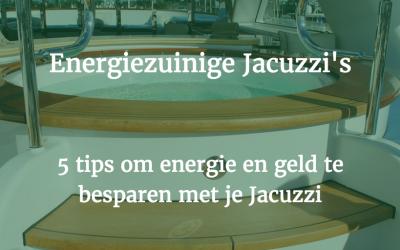 5 tips om energie te besparen met je Jacuzzi